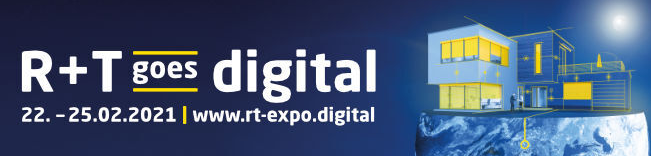 R + T – Stuttgart 22.-25.02.2021 goes digital